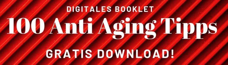 100 Anti Aging Tipps
